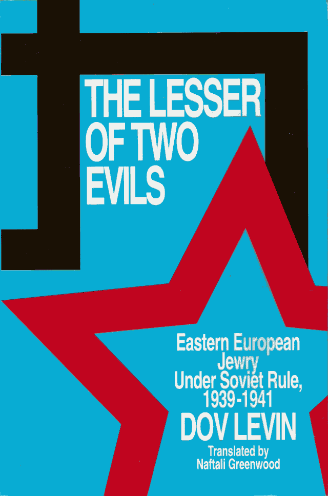 Dov Levin: The Lesser of Two Evils