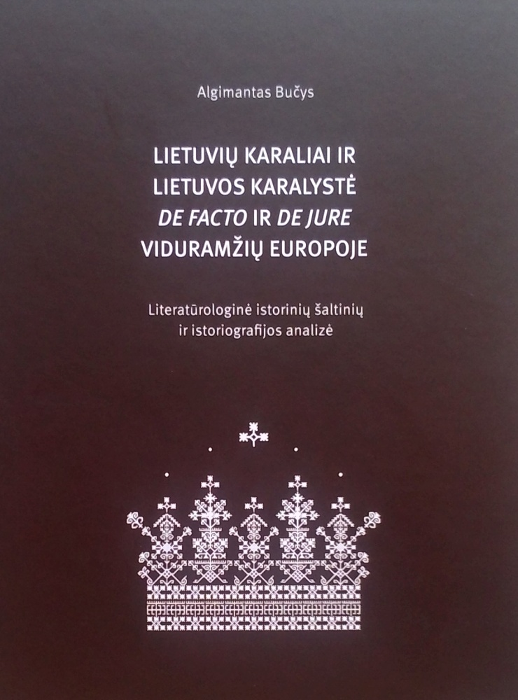 """2018 m. dr. Bučio knygos """"Lietuvių karaliai..."""" viršelis"""